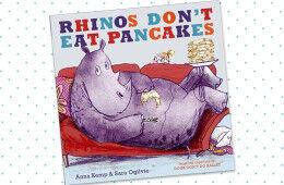 Book Reviews - Rhinos Don't Eat Pancakes