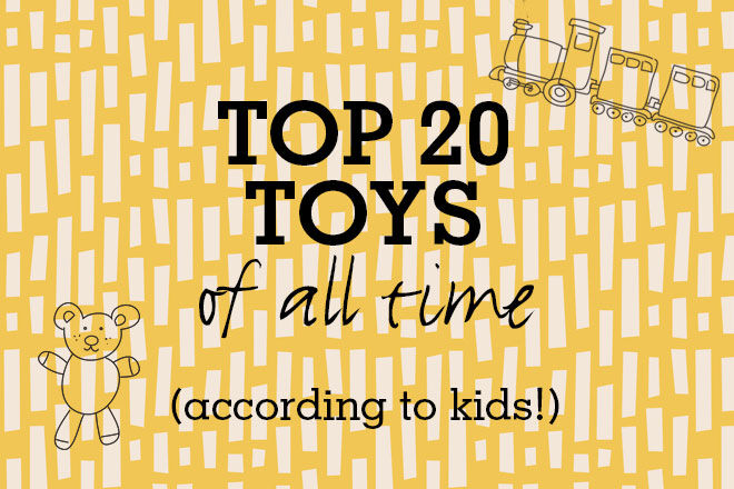 Top 20 toys of all time