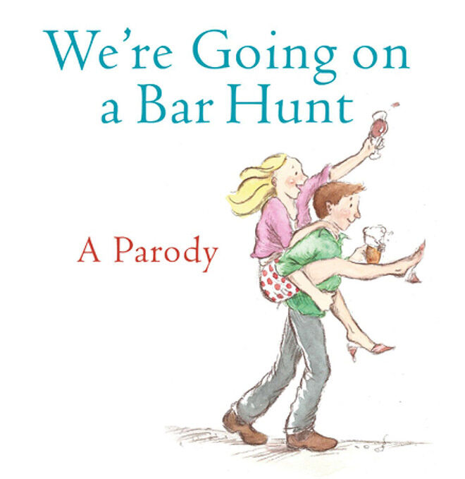 Funny children's books for adults: We're Going on a Bar Hunt