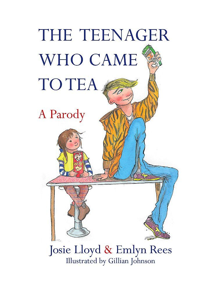 Funny children's books for adults: The Teenager who came to tea