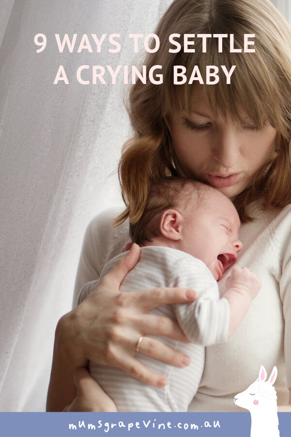9 ways to settle a crying baby