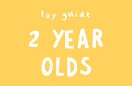 Toys for 2 year olds based on developmental milestones