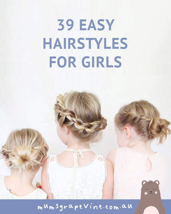 39 easy hairstyles for girls | Mum's Grapevine
