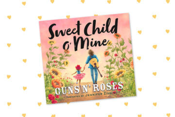 Guns N Roses Sweet Child o Mine childrens book