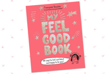My Feel Good Book by Francoize Boucher