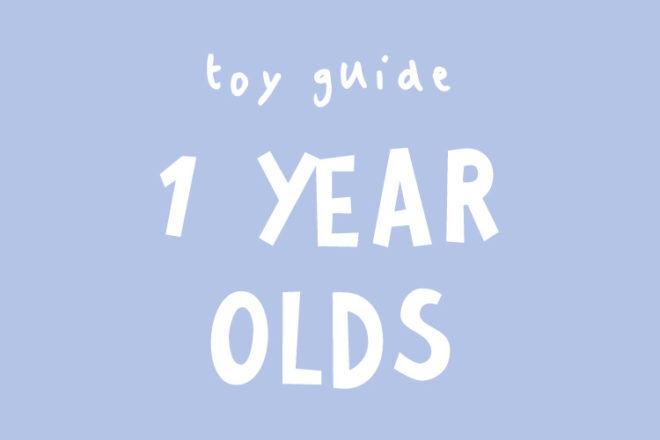 Toys for 1 year olds based on developmental milestones