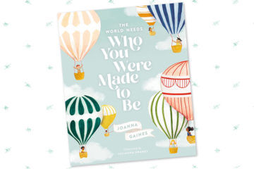 Book Review: The World Needs Who You Were Made to Be | Mum's Grapevine